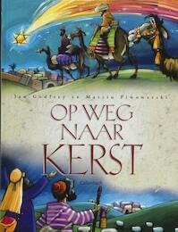 Op weg naar kerst - J. Godfrey (ISBN 9789026615436)