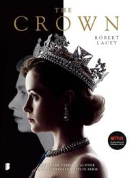 THE CROWN - Robert Lacey (ISBN 9789022582213)