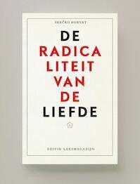 Radicaliteit van de liefde - Srecko Horvat (ISBN 9789491717505)