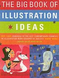 The Big Book of Illustration Ideas - Roger Walton (ISBN 9780060852610)