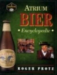Atrium bier encyclopedie - Roger Protz, Ger Boer (ISBN 9789061137955)