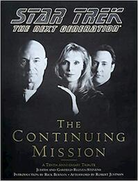 Star Trek, the Next Generation-- the Continuing Mission - Judith Reeves-Stevens, Garfield Reeves-Stevens (ISBN 9780671874292)
