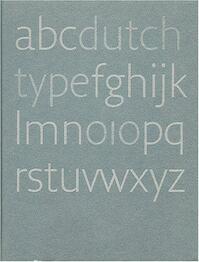 Dutch type - Jan Middendorp (ISBN 9789064504600)