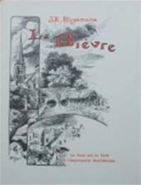 De Bièvre - J.-K. Huysmans, Jan Siebelink, Rein Bloem (ISBN 9789063220907)