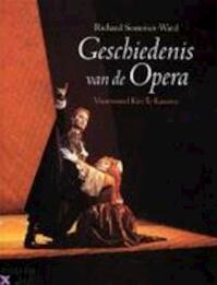 Geschiedenis van de Opera - R. Somerset-ward (ISBN 9789068682144)