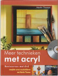 Meer technieken met acryl + DVD - M. Thomas (ISBN 9789043912419)