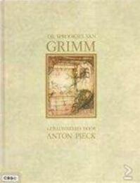 De sprookjes van Grimm - M.M. de. [vertaling] Vries-vogel, Anton. [illustraties] Pieck (ISBN 9789036600910)