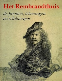 Rembrandthuis de prenten enz. - Ornstein Slooten (ISBN 9789066302099)
