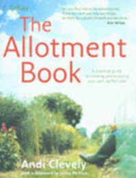 The Allotment Book - Andi Clevely (ISBN 9780007207596)