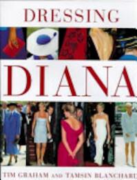 Dressing Diana - Tim Graham, Tamsin Blanchard (ISBN 9780297824329)