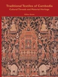 Traditional Textiles of Cambodia - Gillian Green (ISBN 9781932476064)