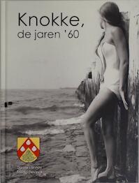 Knokke, de jaren '60 - Danny Lannoy (ISBN 9789081625517)