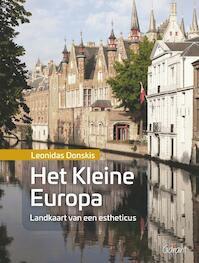 Het Kleine Europa. Landkaart van een estheticus - Leonidas Donskis (ISBN 9789044136258)