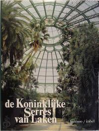 De Koninklijke Serres van Laken - Edgard Goedleven, Bruno Fornari (ISBN 9789020916188)