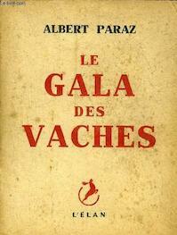 Le Gala des vaches - Albert Paraz