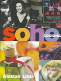 Soho Cooking - Alastair Little (ISBN 9780091864224)