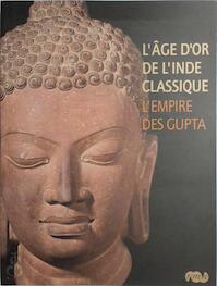 L'âge d'or de l'Inde classique - M. C. Joshi, Pierre-Sylvain Filliozat, Amina Taha-Hussein Okada, J E Dawson (ISBN 9782711852123)