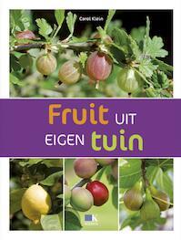 Fruit uit eigen tuin - Carol Klein (ISBN 9789021546506)