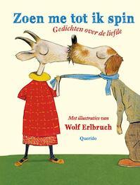 Zoen me tot ik spin (ISBN 9789045112794)