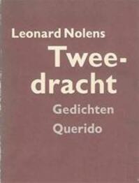 Tweedracht - Leonard Nolens (ISBN 9789021477107)