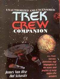 Unauthorized and Uncensored Trek Crew Companion - James Van Hise, Hal Schuster