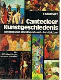 Cantecleer kunstgeschiedenis - Baumgart (ISBN 9789021301419)