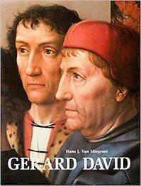Gerard David - Hans J. Van Miegroet (ISBN 9789061532101)