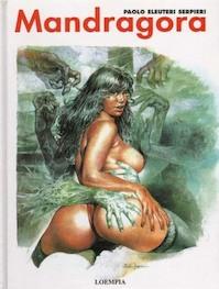 Mandragora - P. Serpieri (ISBN 9789067713573)