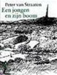 Een jongen en zijn boom - Peter van Straaten (ISBN 9789061695608)