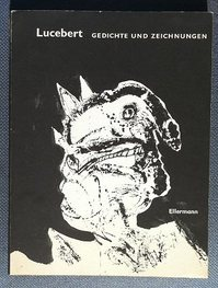 Lucebert. Gedichte und Zeichnungen - Lucebert