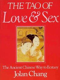 The tao of love and sex - Jolan Chang (ISBN 9780704501881)