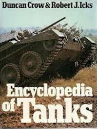 Encyclopedia of Tanks - Duncan Crow, Robert Joseph Icks (ISBN 9780214200809)