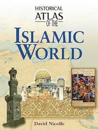Historical Atlas of the Islamic World (ISBN 9781904668176)
