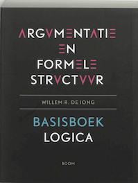 Argumentatie en formele structuur - W.R. de Jong (ISBN 9789085060673)