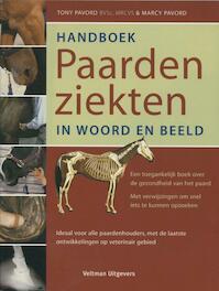 Handboek paardenziekten, in woord en beeld - T. Pavord, M. Pavord (ISBN 9789059204485)
