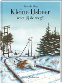 Kleine IJsbeer weet jij de weg? - H. de Beer (ISBN 9789055791781)