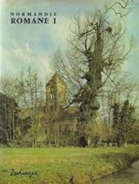 Normandie romane 1 - Lucien Musset