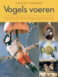 Compleet handboek vogels voeren - M. Lohmann (ISBN 9789044720488)