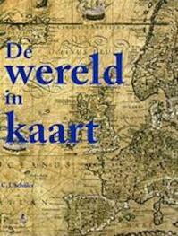 De wereld in kaart - C.J. Schüler (ISBN 9782809902044)