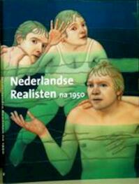 Nederlandse realisten na 1950 - Heleen Buijs, Kunsthal Rotterdam (ISBN 9789040095382)