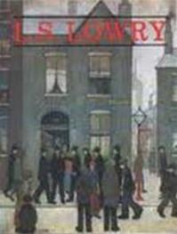 L.S. Lowry - Laurence Stephen Lowry, Michael Leber, Judith Sandling (ISBN 9780714824765)