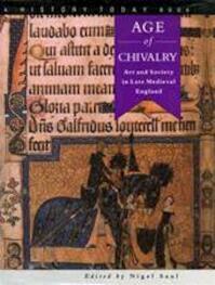 Age of chivalry - Nigel Saul (ISBN 9781860191466)