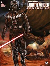 Vader Down 2 - Kieron Gillen, Jason Aaron (ISBN 9789460785801)