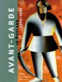 The Avant-garde in Rusland / Nederlandse editie - Unknown (ISBN 9789061536017)