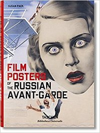 Film Posters of the Russian Avant-Garde - Susan Pack (ISBN 9783836559485)