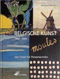 Belgische kunst 1880-2000 - M. Palmer
