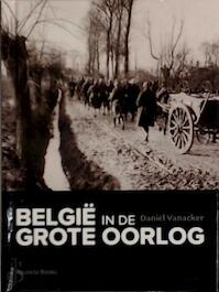 Belgie in de grote oorlog - Daniel Vanacker (ISBN 9789086794805)