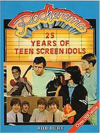 25 years of teen screen idols - Rob Burt (ISBN 093332880x)