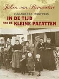 In de tijd van de kleine patatten - Julien van Remoortere (ISBN 9789056177683)