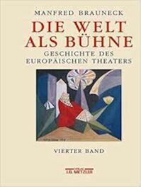 Die Welt als Bühne 4 - Manfred Brauneck (ISBN 9783476016164)